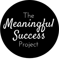 Meaningful Success Project